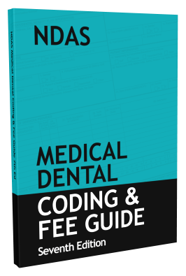 NDAS 2018 Medical Dental Coding & Fee Guide, 7th Edition